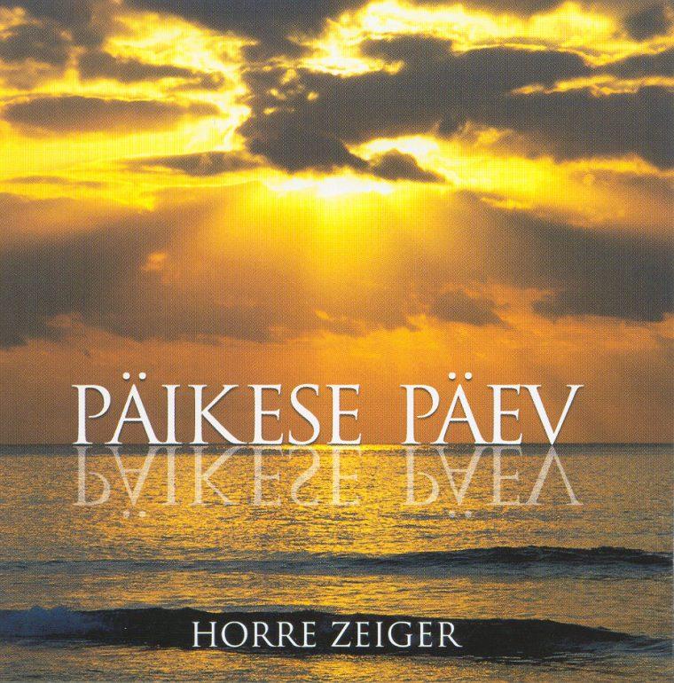 """CD Horre Zeiger """"Päikese päev"""""""