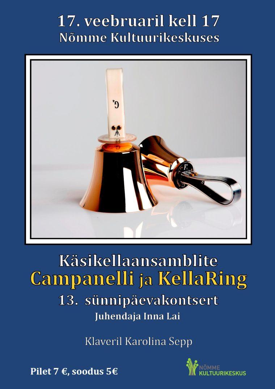 Käsikellaansamblite Kellaring ja Campanelli 13. sünnipäevakontsert