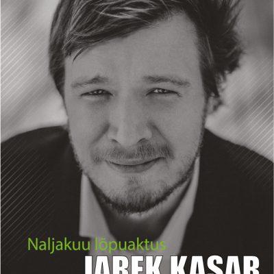 """Jarek Kasari kontsert """"Naljakuu lõpuaktus"""""""