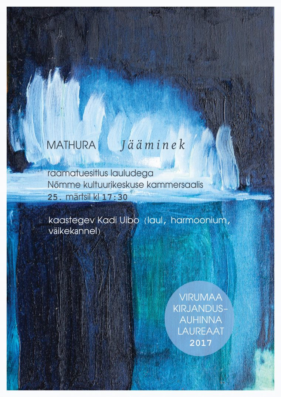"""Mathura romaani """"Jääminek"""" esitlus"""