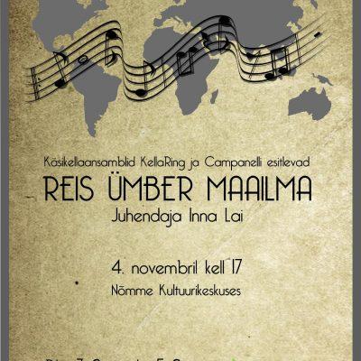 """KellaRing ja Campanelli kontsert """"Reis ümber maailma"""""""