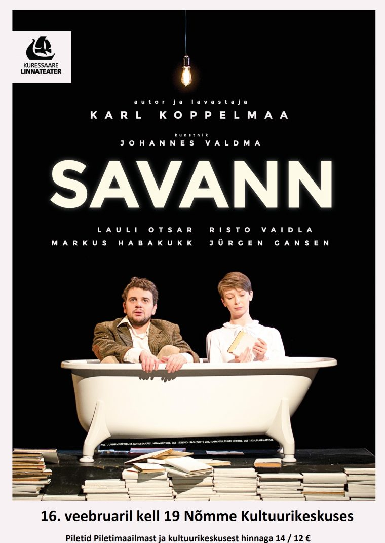 "Kuressaare Linnateater kutsub: ""SAVANN"""