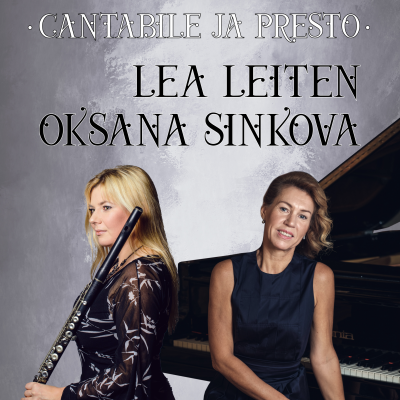 """Lea Leiten ja Oksana Sinkova """"Cantabile ja Presto"""""""