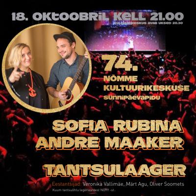 NKK 74. sünnipäev: Sofia Rubina & Andre Maaker + Tantsulaager