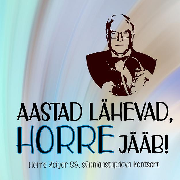 Horre Zeiger 88 – AASTAD LÄHEVAD, HORRE JÄÄB!