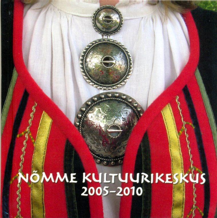 """Fotoalbum + CD """"Nõmme kultuurikeskus 2005-2010"""""""