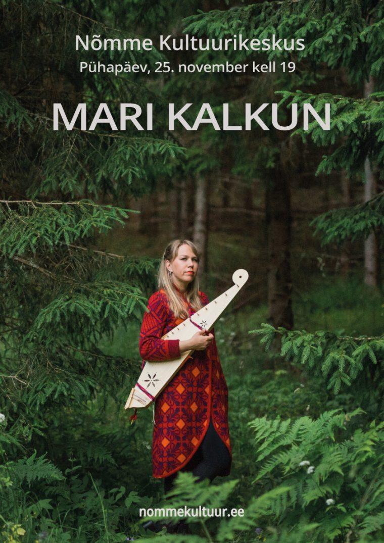25. novembril esineb kultuurikeskuses imeline Mari Kalkun