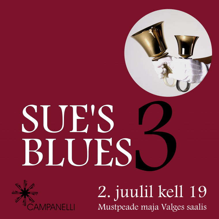 """Käsikellaansamblite kontsert """"Sue's Blues 3"""""""