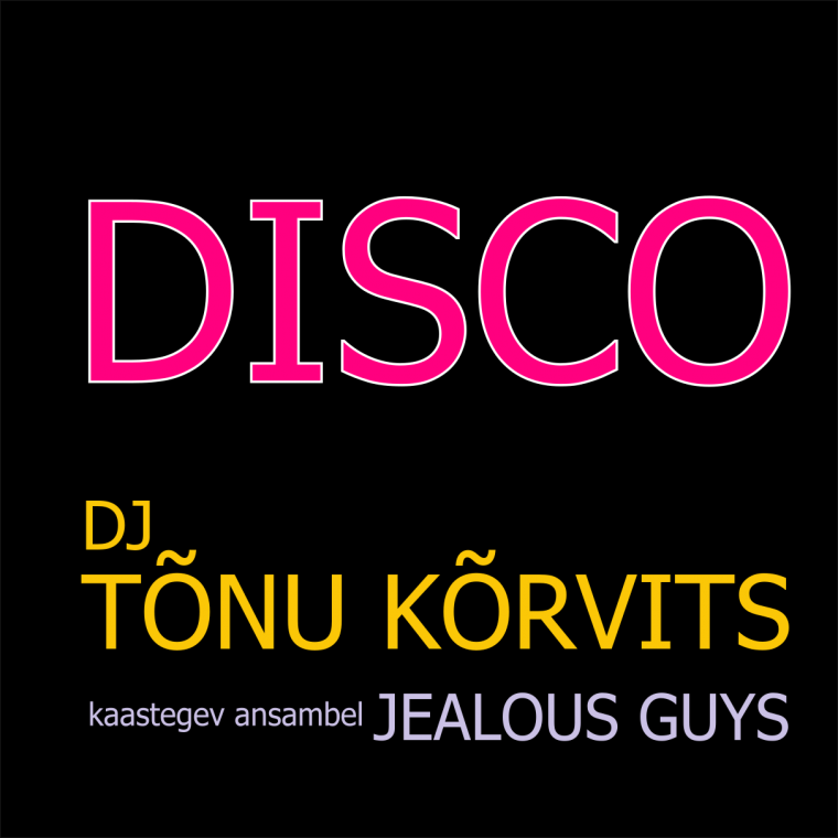 DJ Tõnu Kõrvits DISCO