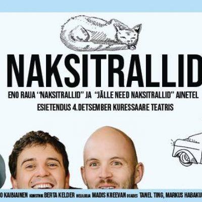 """Kuressaare Teater kutsub """"Naksitrallid"""""""